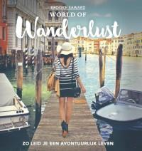 World of Wanderlust. Het boek van 's werelds beste reisblog