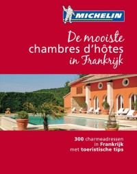 Michelin De mooiste chambres d'hotes in Frankrijk
