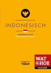 Wat & Hoe Taalgids Indonesisch