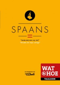 Wat & Hoe Taalgids Spaans