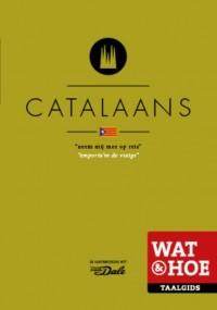 Wat & Hoe Taalgids Catalaans