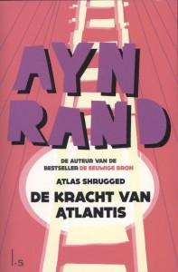 De kracht van Atlantis (Atlas Shrugged)