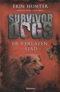 Survivor Dogs 1. De verlaten stad