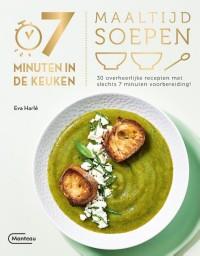 7 minuten in de keuken - Maaltijdsoepen