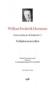 Volledige werken Willem Frederik Hermans 7 : Moedwil en misverstand; Paranoia; Een landingspoging op New Foundland