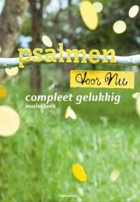 Psalmen voor Nu PvN - Compleet gelukkig - Muziekboek 10