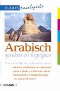 Hugo's taalgidsen- Arabisch spreken en begrijpen