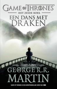 Game of Thrones 6 - Een dans met draken - Oude vetes, nieuwe strijd