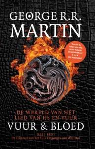 Vuur en Bloed 1 - De Opkomst van het Huis Targaryen