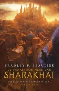 Het Lied van het Gebroken Zand 1 - De Twaalf Koningen van Sharakhai