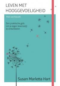 Leven met hooggevoeligheid-Het werkboek