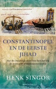 Constantinopel en de eerste jihad