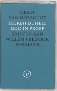 HIERBIJ DE HELE GOD IN PROEF - BRIEVEN AAN WFH