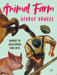Animal farm [graphic novel]