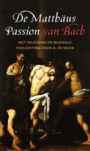 De Matthaus Passion van Bach