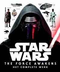 Star Wars The Force Awakens - Het complete werk