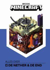 Minecraft: Alles over de Nether & de End