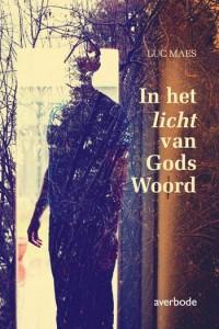In het licht van Gods Woord