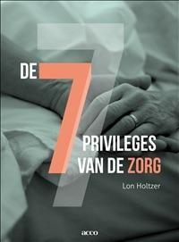 De 7 Privileges in de zorg