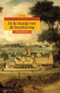 Algemene geschiedenis van Nederland In de marge van de beschaving