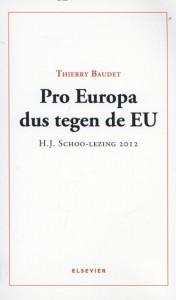 Pro Europa dus tegen de EU