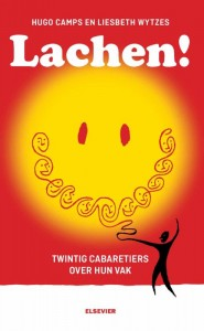 Lachen!  Twintig cabaretiers over hun vak