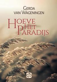 Hoeve Het Paradijs - grote letter uitgave