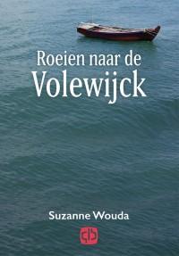 Roeien naar de Volewijck - grote letter uitgave