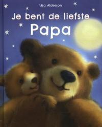 Je bent de liefste papa