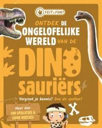 Ontdek de ongelofelijke wereld van de Dinosauriërs