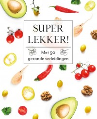 Super lekker! - Fresh & Healthy