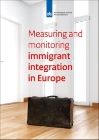 Measuring and monitoring immigrants' integration in Europe