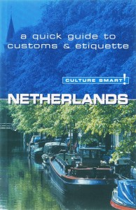 Culture Smart ! Netherlands