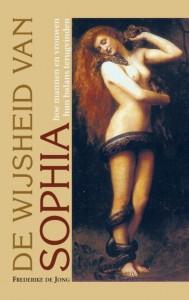 De Wijsheid van Sophia; hoe mannen en vrouwen hun balans terugvinden