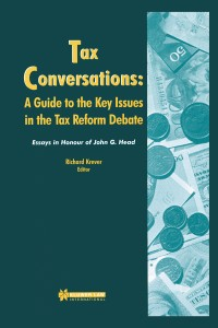 Tax Conversations: A Guide to the Key Issues in the Tax Reform Debate