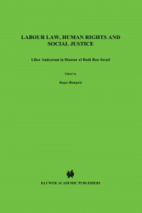 Labour Law, Human Rights and Social Justice