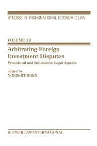 Arbitrating Foreign Investment Disputes