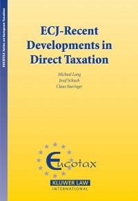 ECJ - Recent Developments in Direct Taxation