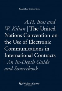 The United Nations Convention on the Use of Electronic Communications in International Contracts