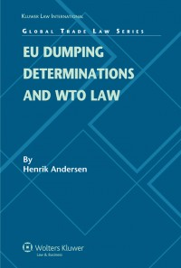 EU Dumping Determinations and WTO Law