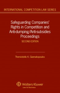 Safeguarding Companies' Rights in Competition and Anti-dumping/Anti-subsidies Proceedings