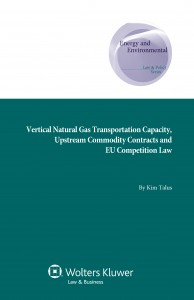 Vertical Natural Gas Transportation Capacity, Upstream Commodity Contracts and EU Competition Law