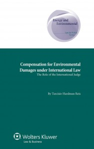 Compensation for Environmental Damages under International Law