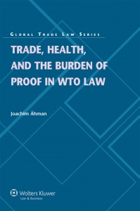Trade, Health, and the Burden of Proof in WTO Law