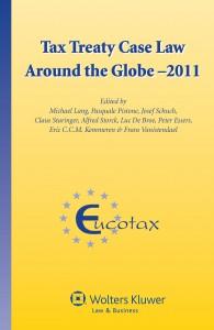 Tax Treaty Case Law around the Globe - 2011