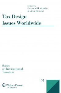 Tax Design Issues Worldwide