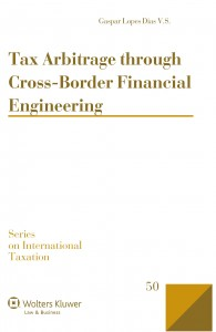Tax Arbitrage through Cross-Border Financial Engineering