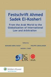 Festschrift Ahmed Sadek El-Kosheri