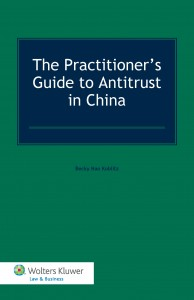 The Practitioner's Guide to Antitrust in China