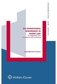 The Inventiveness Requirement in Patent Law